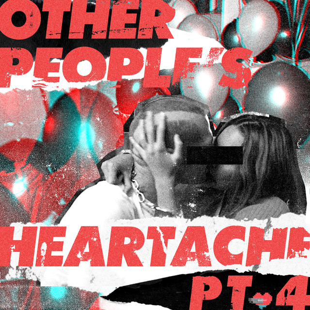 Other People's Heartache (Pt. 4)