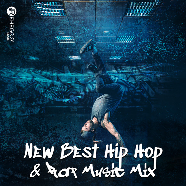 New Best Hip Hop & Rap Music Mix by Various Artists on Spotify