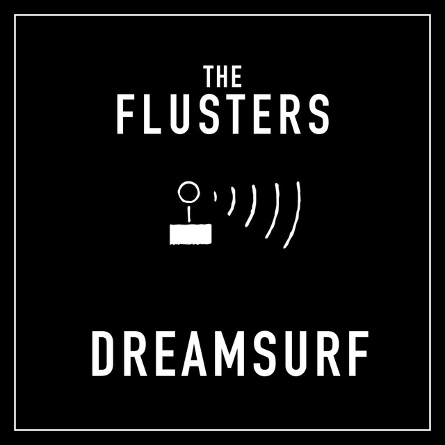 Album cover for Dreamsurf by The Flusters
