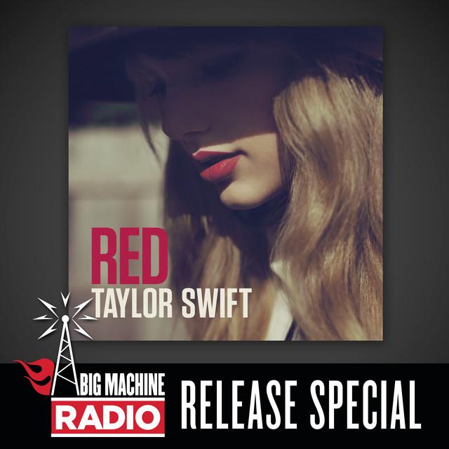 Red (Big Machine Radio Release Special)
