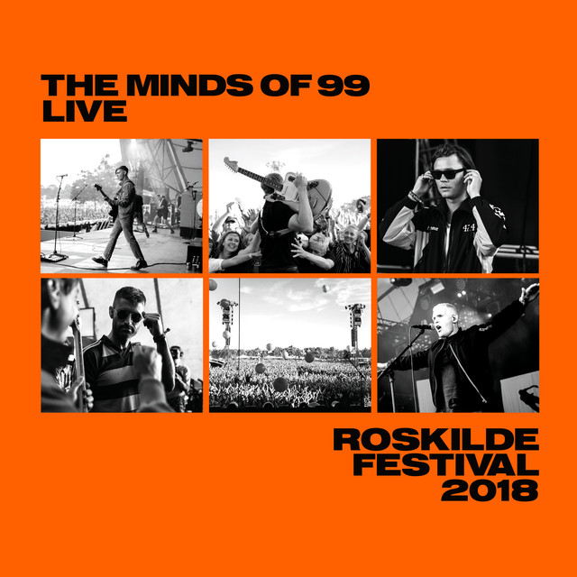 Album cover for Live - Roskilde Festival 2018 by The Minds Of 99