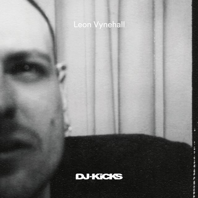 DJ-Kicks (Leon Vynehall) [DJ Mix]