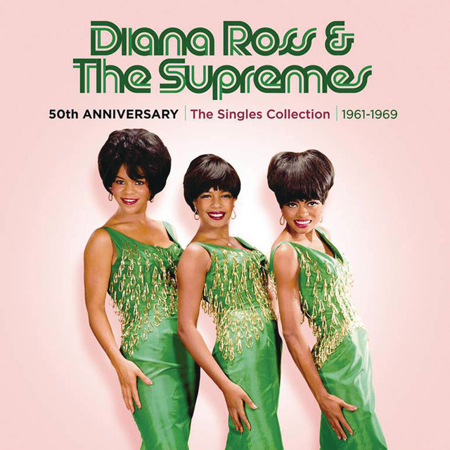 Diana Ross & The Supremes 50th Anniversary: The Singles Collection 1961-1969 album cover