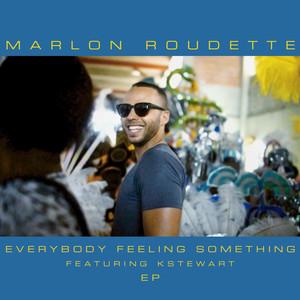 Everybody Feeling Something (Remixes)