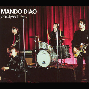 Paralyzed - Mando Diao