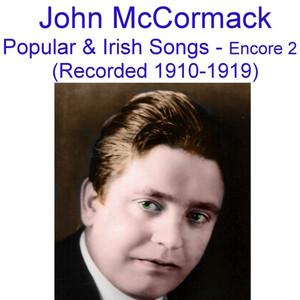 Popular and Irish Songs (Encore 2) [Recorded 1910-1919] album