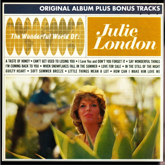 How Can I Make Him Love Me, a song by Julie London on Spotify