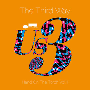 The Third Way - Hand On The Torch Vol.2