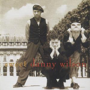 Sweet Danny Wilson album