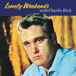 Lonely Weekends With Charlie Rich album