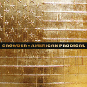 Crowder, Crowder Promised Land (Glory, Hallelujah) cover