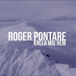 Roger Pontare, Kalla mig hem på Spotify