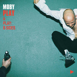 Play & Play: B Sides - Moby