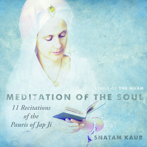 11 Recitations of the Pauris of Jap Ji (Meditation of the Soul)