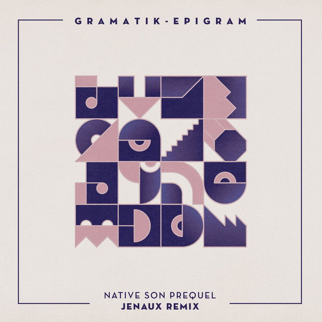 Native Son Prequel (Jenaux Remix)