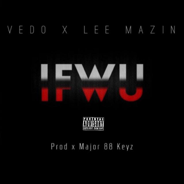 Ifwu (feat. Lee Mazin)