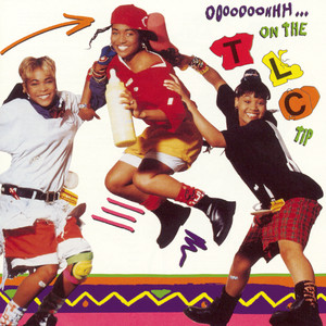 Ooooooohhh ... On the TLC Tip album
