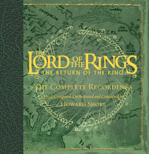The Lord Of The Rings - The Return Of The King - The Complete Recordings (Limited Edition) album