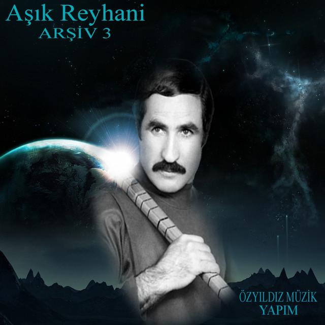 Aşık Reyhani, Vol. 3