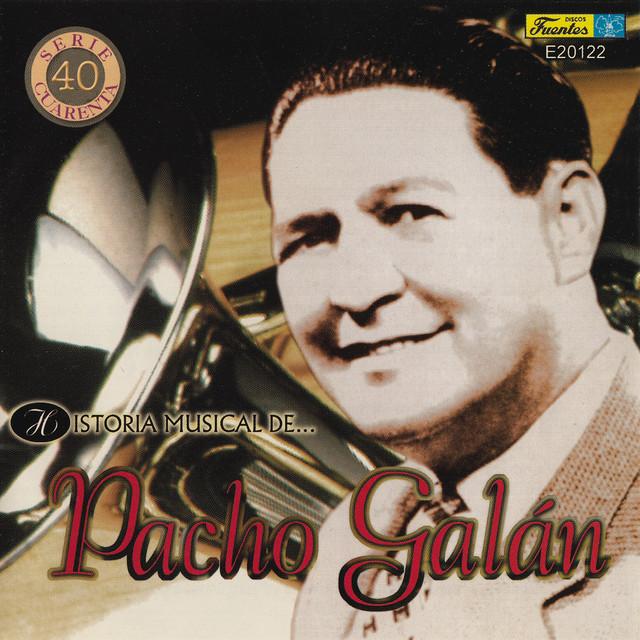 Pacho Galan Y Su Orquesta