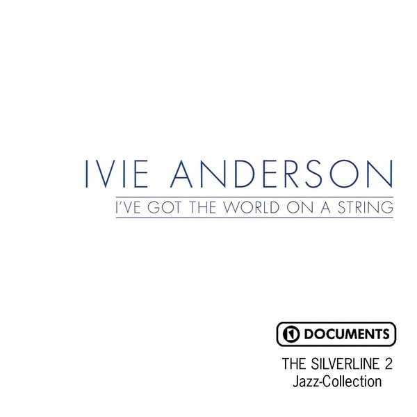 Ivie Anderson I've Got the World on a String album cover