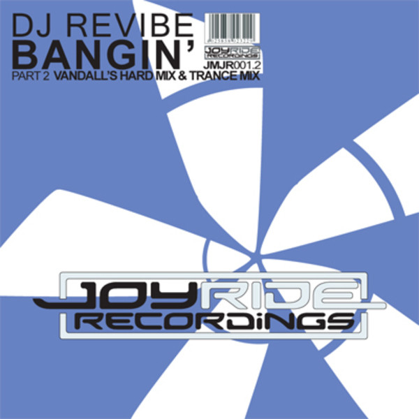Revibe* DJ Revibe - Bangin' (Part 2)
