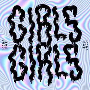 Icona Pop Girls Girls cover