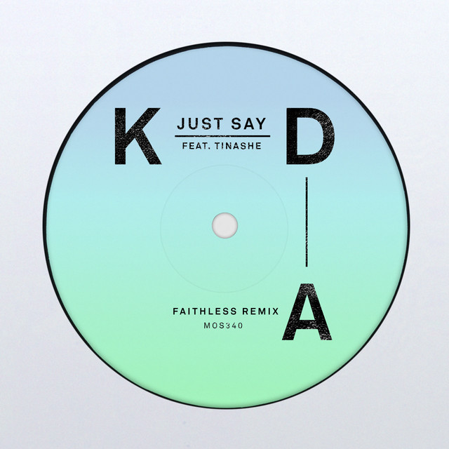 Just Say (Faithless Remix)