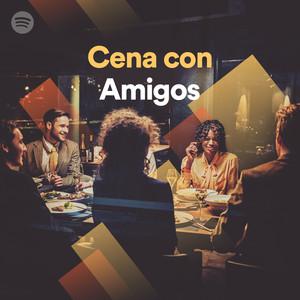 Cena con amigos on spotify - Cena con amigos en casa ...