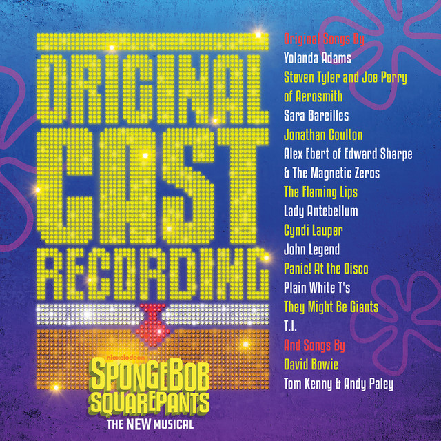 Album cover for SpongeBob SquarePants, The New Musical (Original Cast Recording) by Original Cast of SpongeBob SquarePants, The New Musical