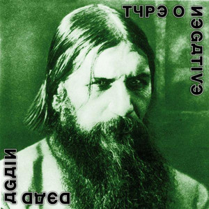 Dead Again - Type O Negative