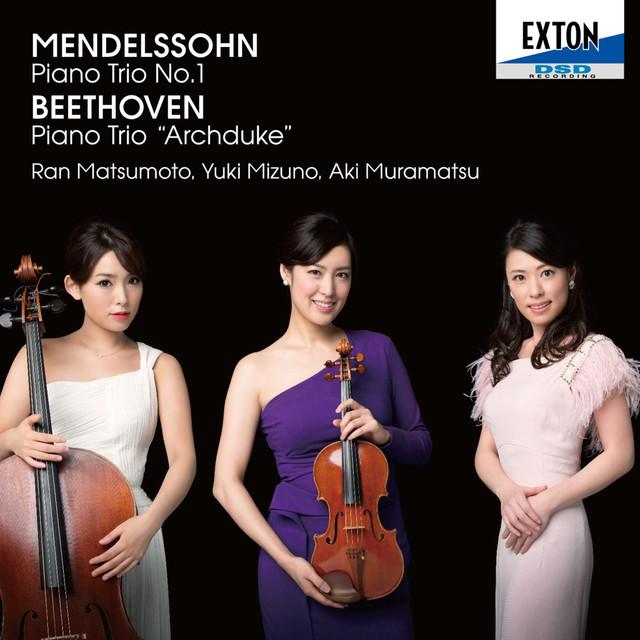 Mendelssohn: Piano Trio No. 1, Beethoven: Piano Trio Archduke