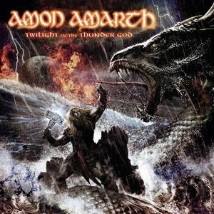 Amon Amarth, Twilight Of The Thunder God på Spotify