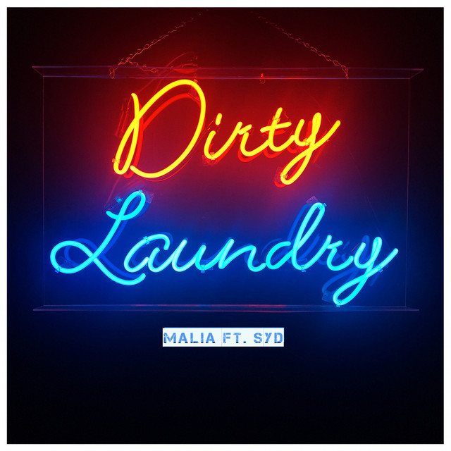Laundry And Co Sign Gorgeous Dirty Laundry A Songmalia Syd On Spotify 2017