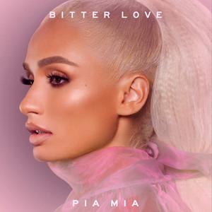 Bitter Love - Pía Mía