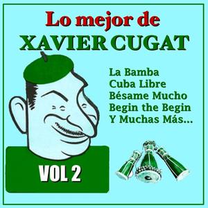 Lo Mejor de Xavier Cugat Vol.2 album