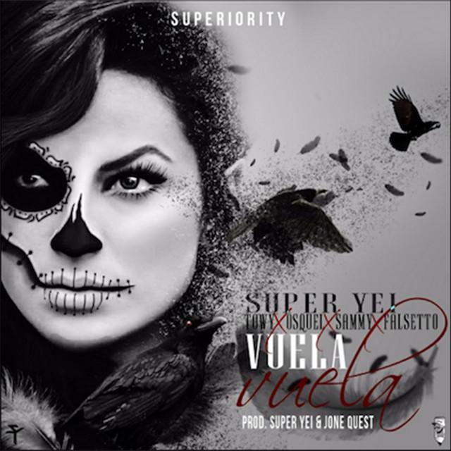 Vuela Vuela (feat. Towy, Osquel & Sammy & Falsetto)