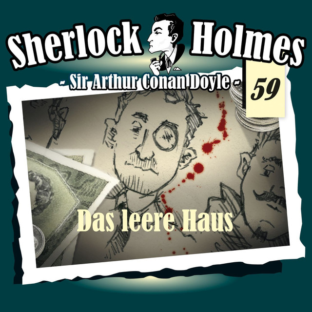 Album cover for Die Originale - Fall 59: Das leere Haus by Sherlock Holmes