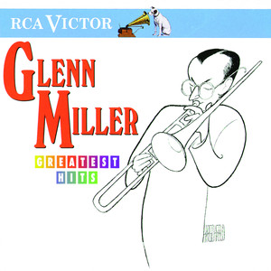 Greatest Hits - Glenn Miller
