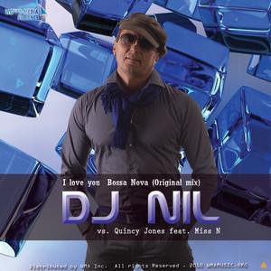 Dj Nil vs. Quincy Jones feat. Miss N