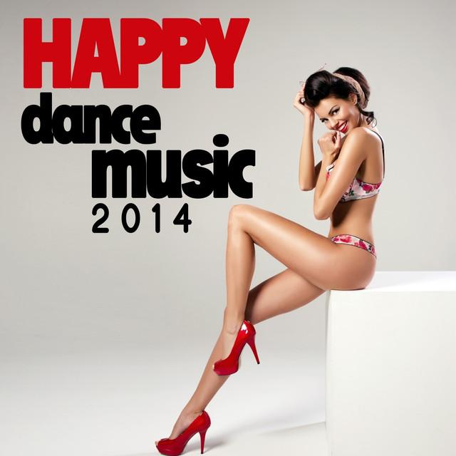 Various Artists Happy Dance Music 2014 album cover