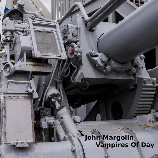 Album cover for Vampires of Day by John Margolin