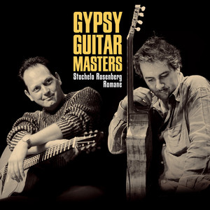 Gypsy Guitar Masters: Stochelo & Romane album