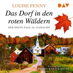 Das Dorf in den roten Wäldern (Gekürzt) Audiobook