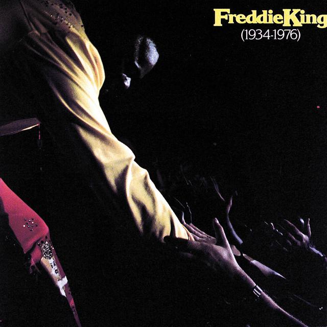 Freddie King 1934 - 1976