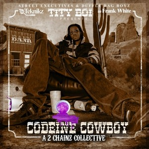 Codeine Cowboy ( A 2 Chainz Collective) Albumcover