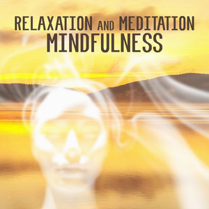 Relaxation and Meditation Mindfulness Albümü
