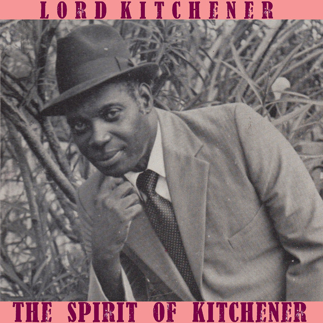 The Spirit Of Kitchener By Lord Kitchener On Spotify