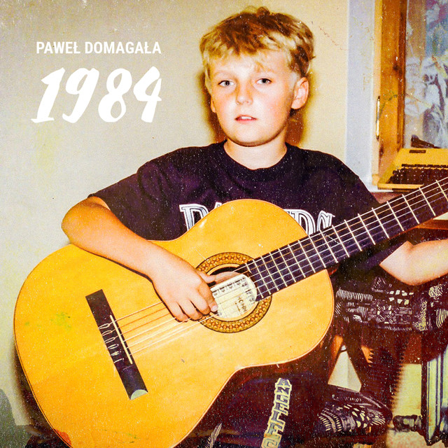 Album cover for 1984 by Paweł Domagała