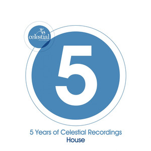 5 Years of Celestial Recordings House Albumcover